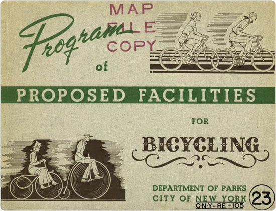The cover of the Program of Proposed Facilities for Bicycling, prepared by the Parks Department in 1938.